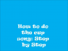 How to do the cup song step by step!