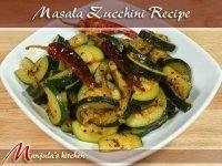 How to cook, Masala zhucchini, recipe by Manjula