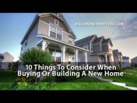 10 things to consider when buying or building a new house