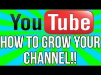 How to Grow Your Youtube Channel 2014